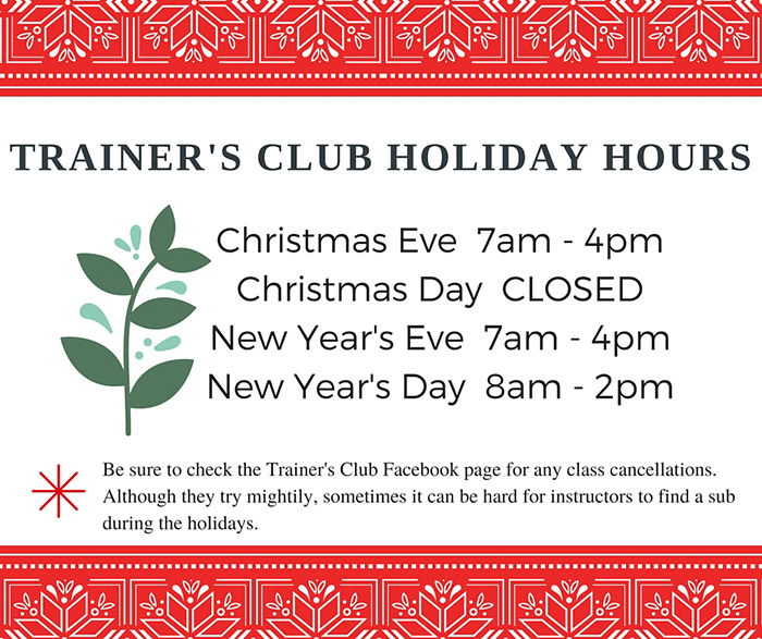 Trainer's-Club-holiday-hours-pretty