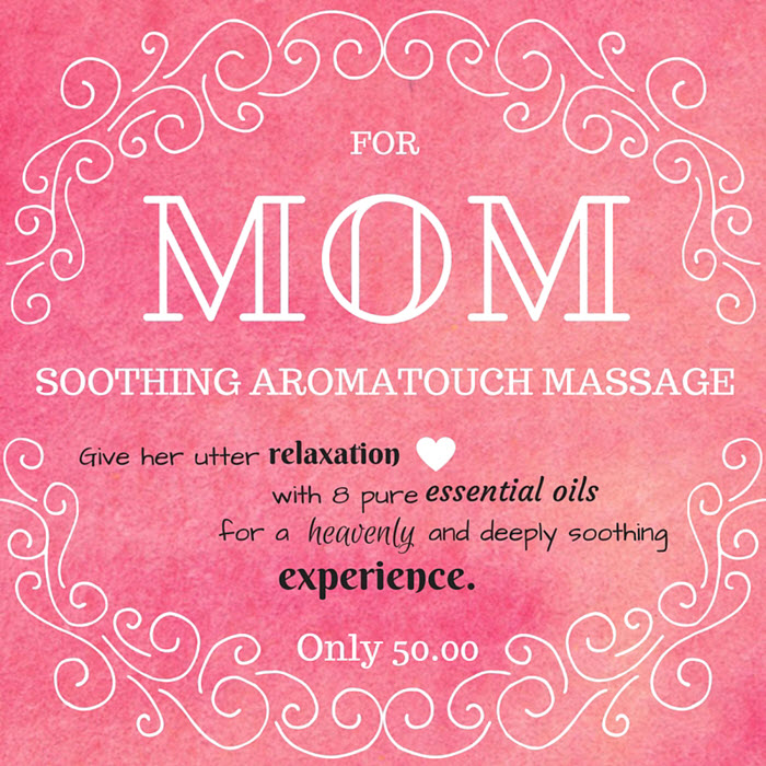 Mother's day 2016 aromatouch massage